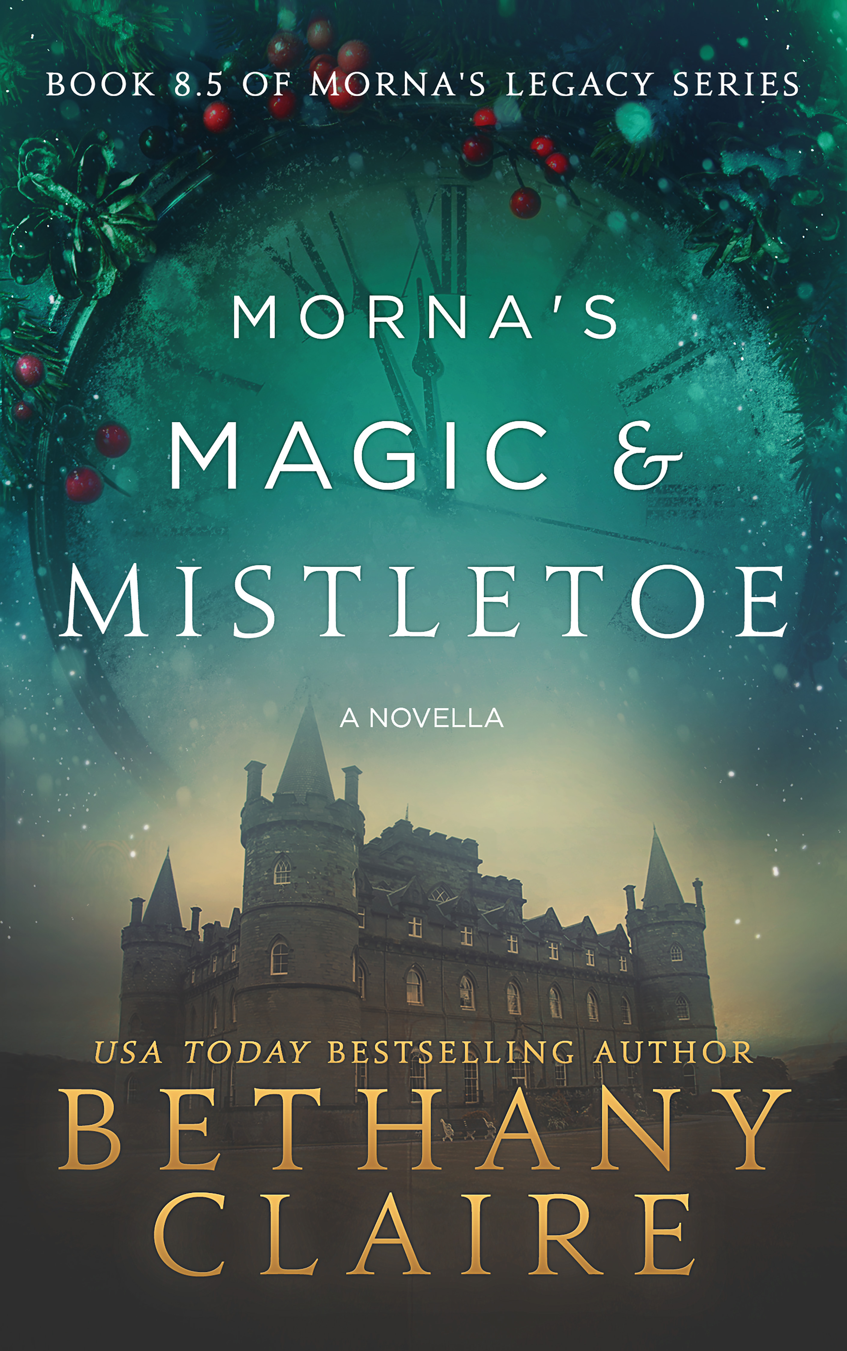 Book Cover of Morna's Magic & Mistletoe