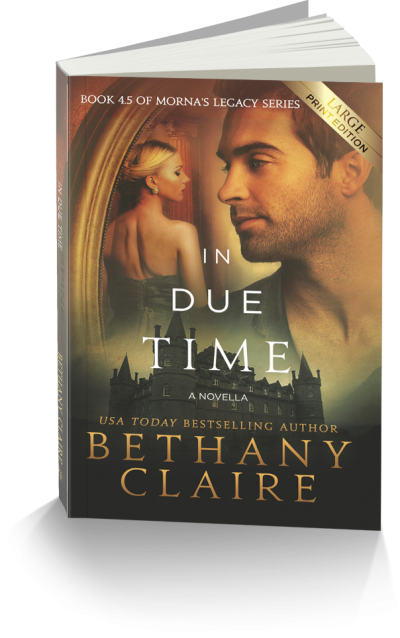 In Due Time Large Print Edition